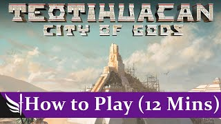 How to play Teotihuacan: City of Gods