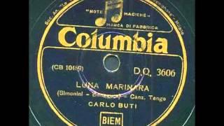 Carlo Buti -  Luna marinara (con testo)