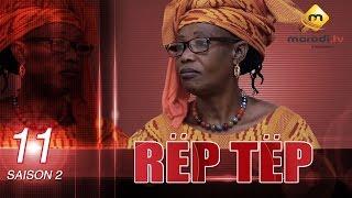 Série - Rep Tep - Saison 2 - Episode 11 (MBR)