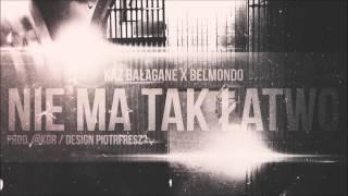 Kaz Ba?agane x Belmondo - Nie Ma Tak ?atwo (Prod.@KGR)