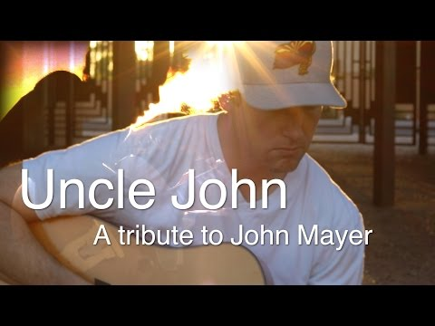 Uncle John: A Tribute to John Mayer - by Rick Hale