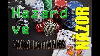 NÁZOR   Hazard ve World of Tanks