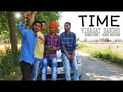 Time   Virasat Sandhu Feat Goldy Manepuria   GoPi BuTTaR   latest Punjabi Song 2018   Urban beat  