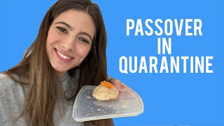 How to Survive Passover in Quarantine