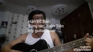 Hận Đồ Bàn - Guitar cover