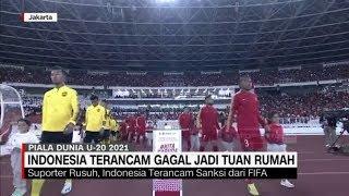 Indonesia Terancam Gagal Jadi Tuan Rumah Piala Dunia U-20