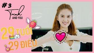 Ngọc Trinh & You #3 | 29 Tuổi 29 Điều (29 THINGS ABOUT BEING 29) - Happy Birthday !