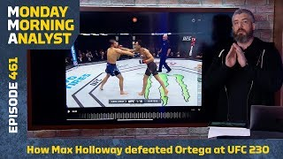 How Max Holloway Beat Brian Ortega At UFC 231 | Monday Morning Analyst #461