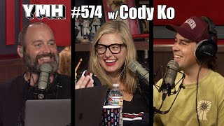 Your Mom's House Podcast - Ep. 574 w/ Cody Ko