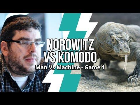 Man Vs Machine Chess: Norowitz Vs Komodo