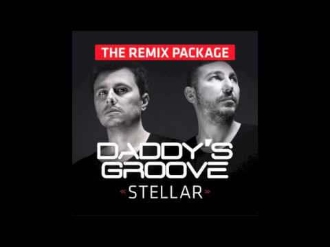 Daddy's Groove - Stellar (Extra Vocal Edit - Clean)