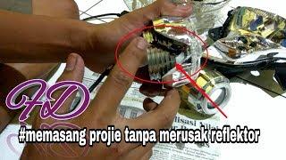 Trik memasang lampu projie tanpa merusak REFLEKTOR / MIKA LAMPU . Satria fu 150 cc