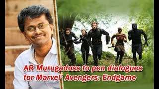 AR Murugadoss to write dialogues for Tamil version of Avengers Endgame