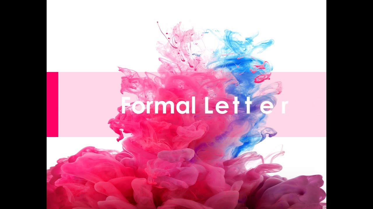 Letter Writing Formal And Informal Easy With Example And Editing And