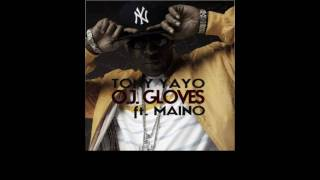 "Tony Yayo - ""O.J. Gloves"" feat Maino [Download Link]"