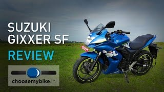 Suzuki Gixxer SF : ChooseMyBike.in Review