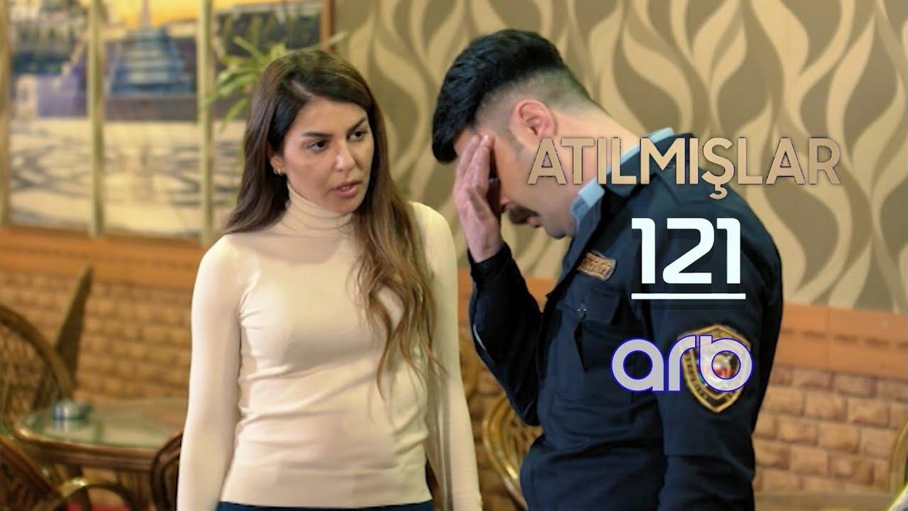 Atılmışlar (121-ci bölüm) - TAM HİSSƏ