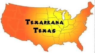 How to Say or Pronounce USA Cities — Texarkana, Texas