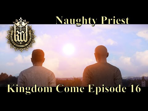 Kingdom Come: Deliverance - Episode 16 - Naughty Priest - Parental Advisory (Bad Language)