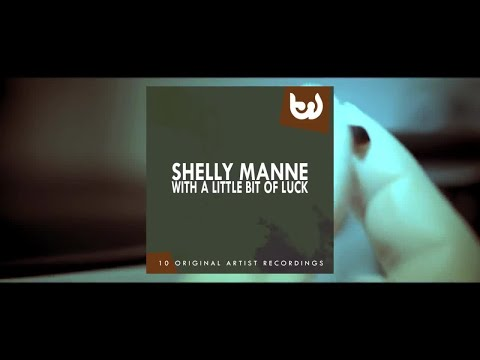 Shelly Manne - With a Little Bit of Luck (Full Album)
