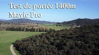 Mavic pro (en français) Test de portée 1400m suivi d