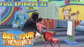 Full Episode 32 | Bet On Your Baby - Aug 27, 2017