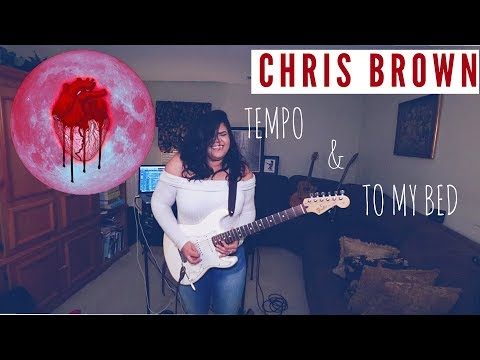 Chris Brown -  Tempo x To My Bed Guitar Cover