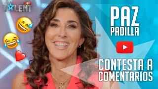 Paz Padilla RESPONDE sin filtros a los comentarios de Youtube | Got Talent España 2021