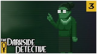 TOME ALONE SOLVED - The Darkside Detective EP. 3 - Lets Play The Darkside Detective Gameplay