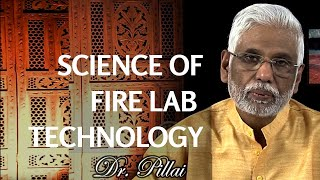 Science of Vedic Fire Ceremony:  Fire Labs