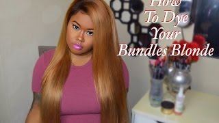 How To Dye Your Bundles Blonde | Ariel Hair |