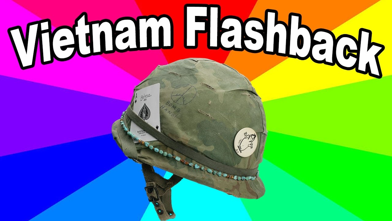 What Are Vietnam War Flashback Memes A Look At The Origin Of The War Flashback Meme Youtube