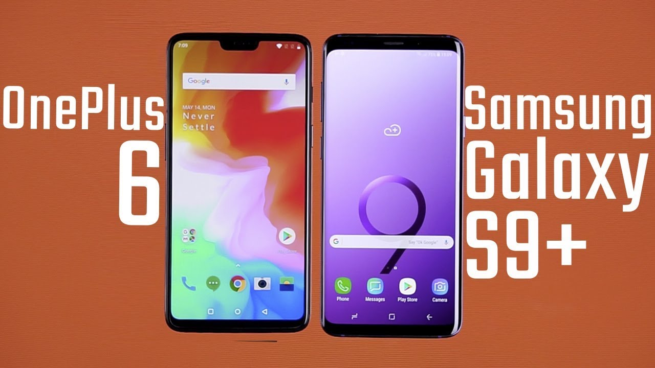 one plus 6 samsung s9 comparison