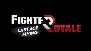 Fighter Royale Last Ace Flying Teaser