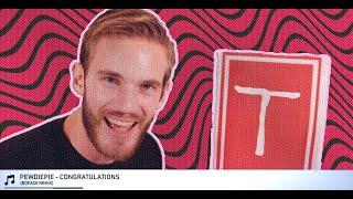 PewDiePie - Congratulations (Boface Remix)