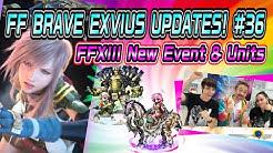 FFBEUPDATES!#36 FFXIII Event and Units!Global
