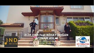 Elif Can feat. Nihat Doğan - Acımam Asla (Video)