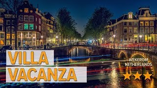 Villa Vacanza hotel review | Hotels in Wekerom | Netherlands Hotels