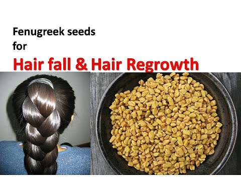 Fast Hair Growth | Fenugreek seeds for Hair fall & Hair Regrowth