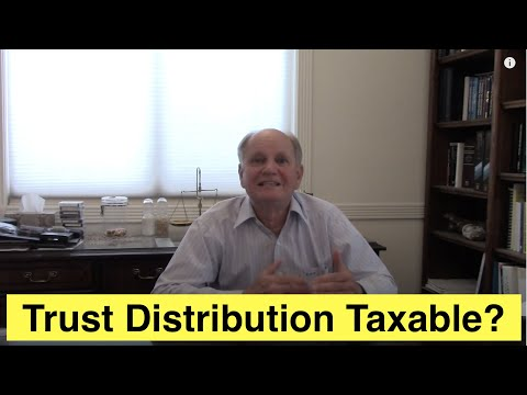 Are Trust Distributions Taxable?