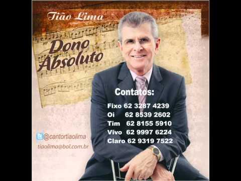 Tião Lima - Dono Absoluto