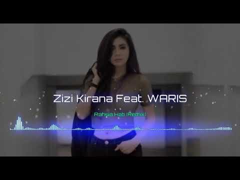 Zizi Kirana Feat. Waris - Rahsia Hati (Remix)