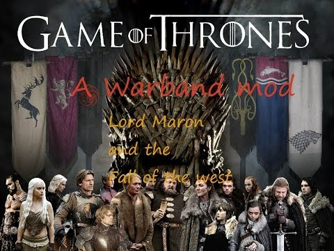 A Clash Of Kings (A Game Of Thrones Warband Mod) Ep.3 The Expansion