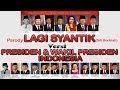 Parody LAGI SYANTIK | PRESIDEN & WAKIL PRESIDEN | Siti Badriiah
