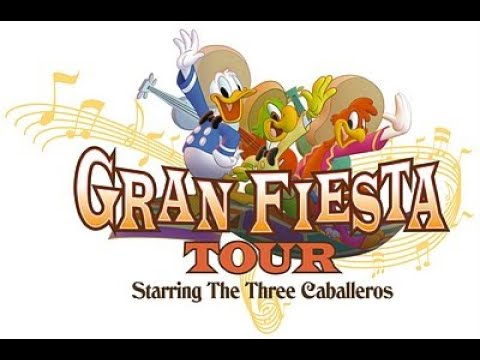 Gran Fiesta Tour: The Three Caballeros Full Ride Soundtrack