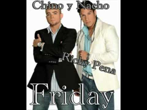 Chino Y Nacho - Friday.avi