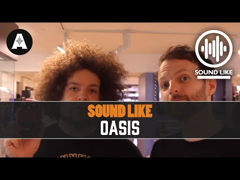 Sound Like Oasis - Without Busting The Bank