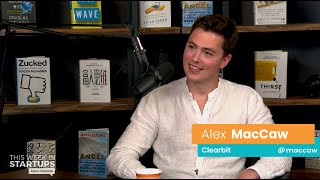 E996 clearbit ceo alex maccaw is creating god-mode for marketers, prioritizing profitability