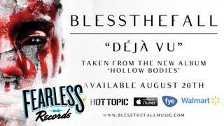 Blessthefall - Déjà Vu (Track 4)