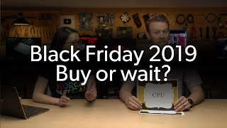 Should you wait for Black Friday to upgrade your PC?
